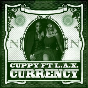 """Currency"" Cuppy FT L.A.X"
